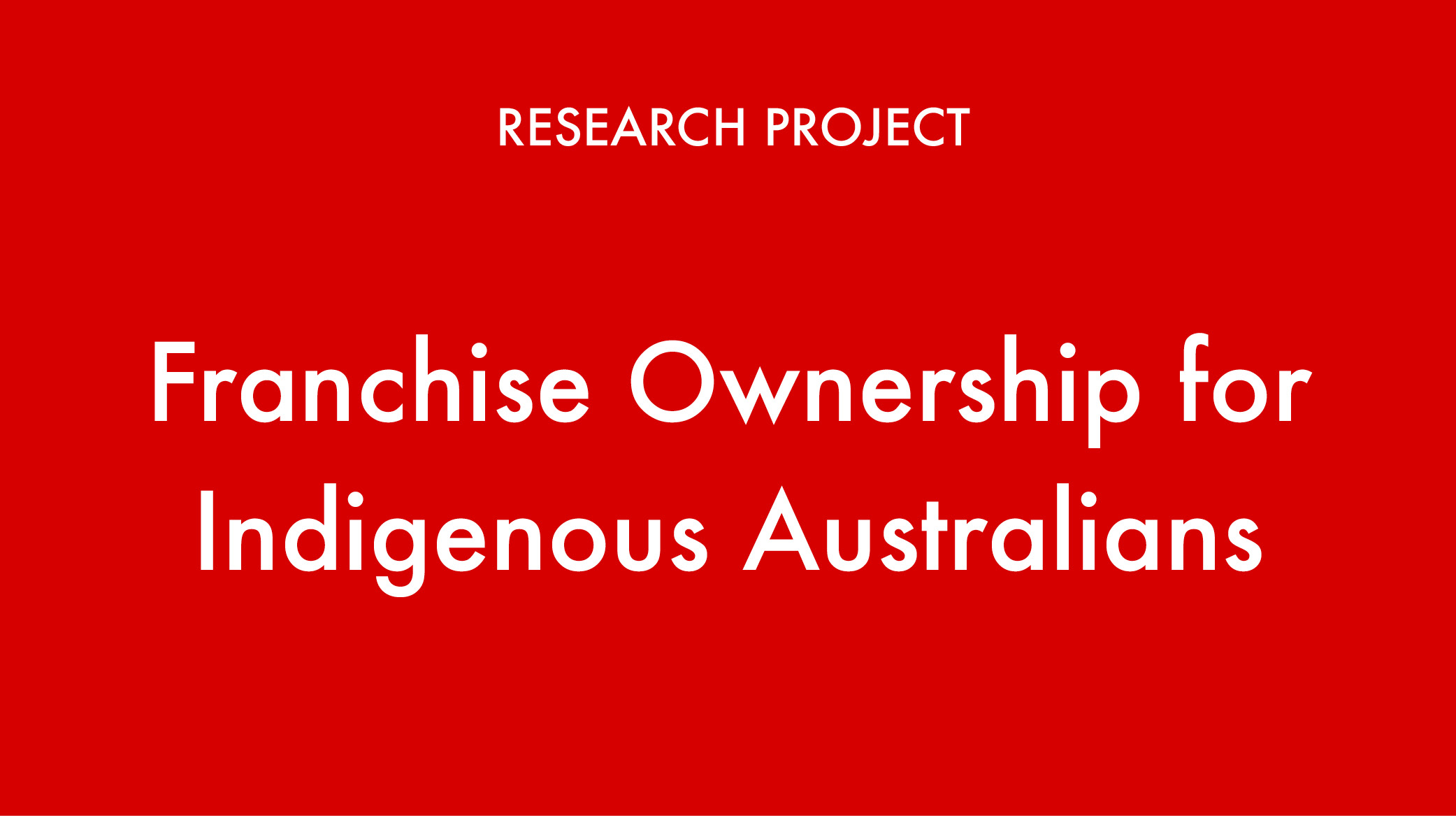 Franchise Ownership 1  - Indigenous Franchise Research